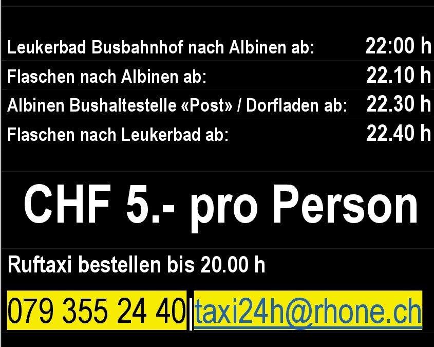 NEU: Abend-Ruftaxi Albinen – Flaschen –  Leukerbad für 5 Franken pro Personen